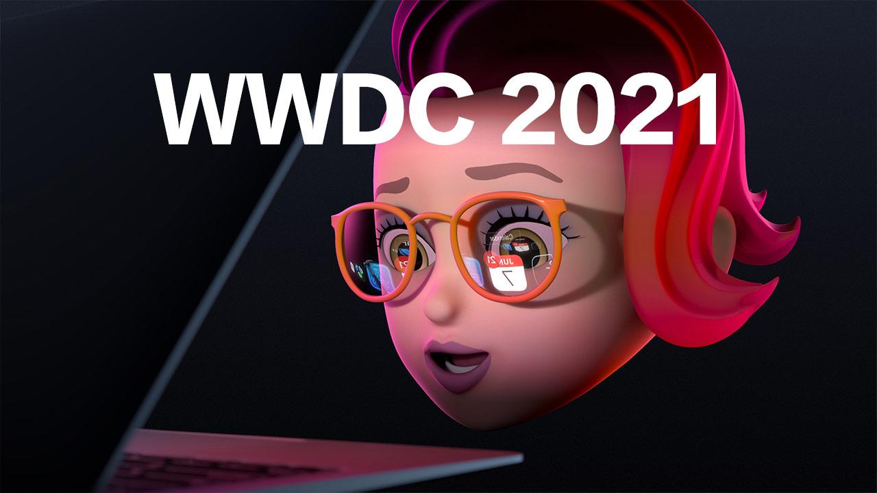 蘋果WWDC 2021 發表會將於6月8日舉行,有什麼值得期待?