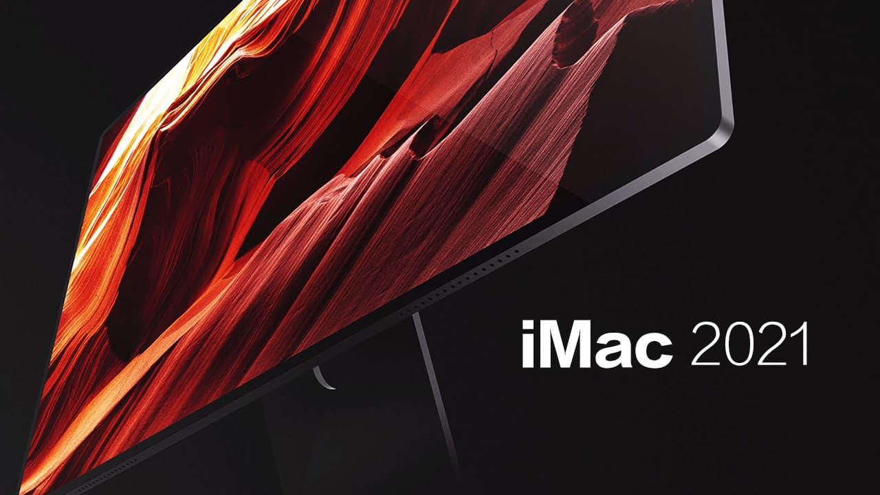 蘋果iMac 2021傳螢幕比27吋大 搭載Arm架構處理器