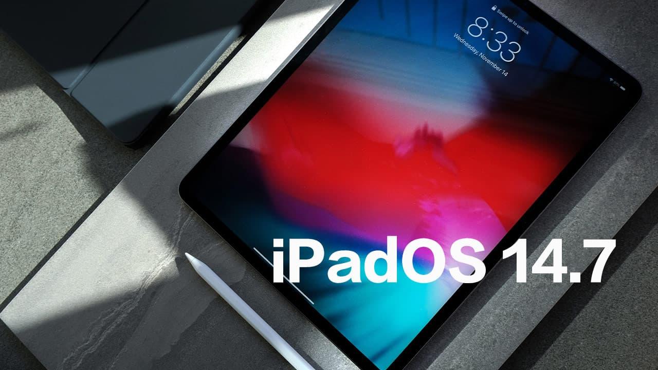 蘋果釋出 iPadOS 14.7 更新,額外解決了有線耳機錯誤